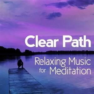 Альбом: RELAX - Clear Path: Relaxing Music for Meditation