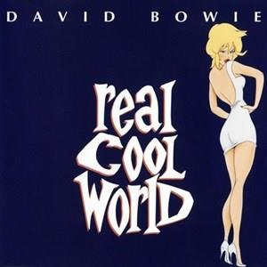 Альбом: David Bowie - Real Cool World