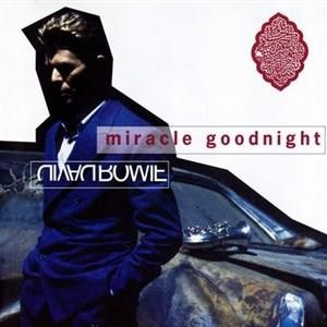 Альбом: David Bowie - Miracle Goodnight