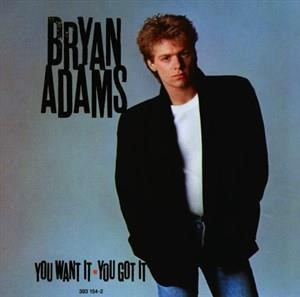 Альбом: Bryan Adams - You Want It You Got It