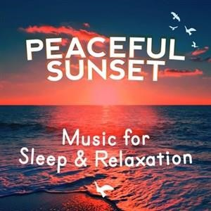 Альбом: RELAX - Peaceful Sunset: Music for Sleep & Relaxation