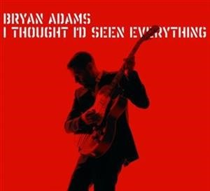 Альбом: Bryan Adams - I Thought I'd Seen Everything
