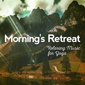 Альбом: RELAX - Morning's Retreat: Relaxing Music for Yoga