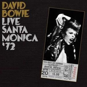 Альбом: David Bowie - Live In Santa Monica '72