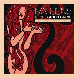 Альбом: Maroon 5 - Songs About Jane: 10th Anniversary Edition