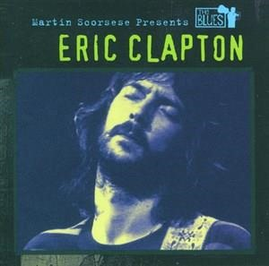 Альбом: Eric Clapton - Martin Scorsese Presents The Blues: Eric Clapton