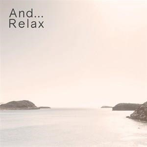 Альбом: RELAX - And... Relax