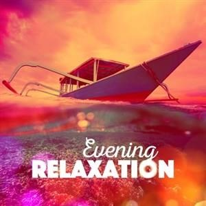 Альбом: RELAX - Evening Relaxation