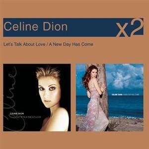Альбом: Céline Dion - A New Day Has Come / Let's Talk About Love