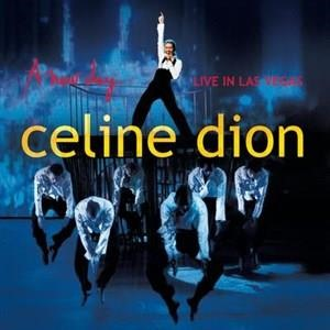 Альбом: Céline Dion - A new day - Live in Las Vegas