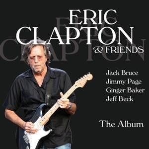 Альбом: Eric Clapton - Eric Clapton & Friends - The Album