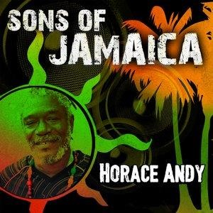 Альбом: Horace Andy - Sons of Jamaica