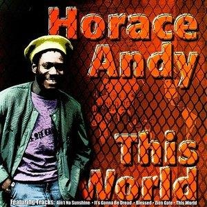 Альбом: Horace Andy - This World