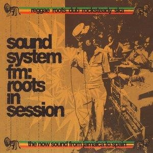 Альбом: Horace Andy - Sound System FM: Reggae & Roots In Session