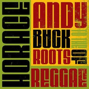 Альбом: Horace Andy - Horace Andy - Back To The Roots Of Reggae