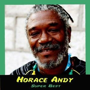 Альбом: Horace Andy - Super Best