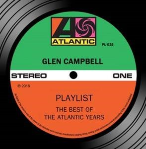 Альбом: Glen Campbell - Playlist: The Best Of The Atlantic Years