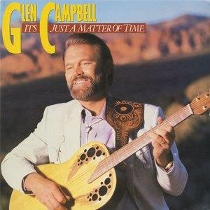 Альбом: Glen Campbell - It's Just A Matter Of Time