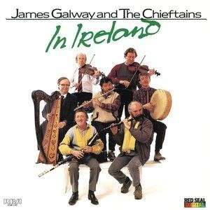 Альбом: The Chieftains - James Galway And The Chieftains In Ireland