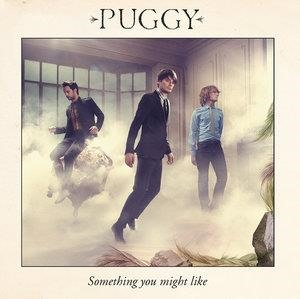 Альбом: Puggy - Something You Might Like