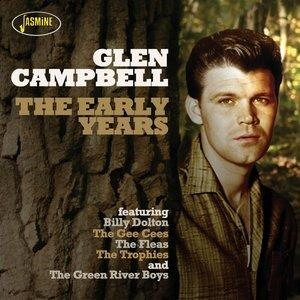 Альбом: Glen Campbell - Glen Campbell, The Early Years