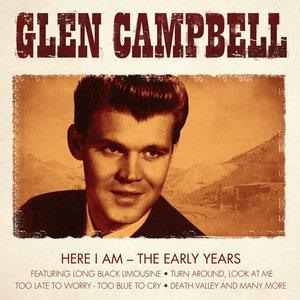 Альбом: Glen Campbell - Glen Campell, Here I Am, the Early Years