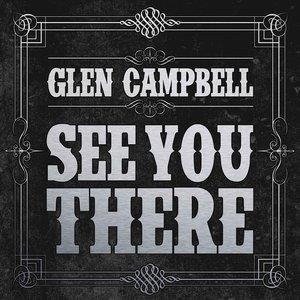 Альбом: Glen Campbell - See You There
