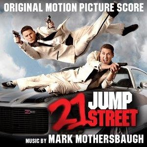 Альбом: Mark Mothersbaugh - 21 Jump Street