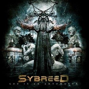 Альбом: Sybreed - God Is an Automaton