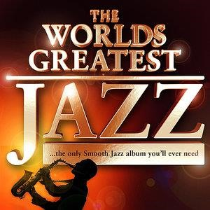 Альбом: Chilled Jazz Masters - 40 - Worlds Greatest Jazz – The only Smooth Jazz album you'll ever need