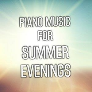 Альбом: Relaxing Piano Music Consort - Piano Music for Summer Evenings