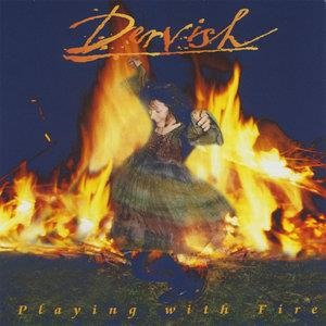 Альбом: Dervish - Playing With Fire