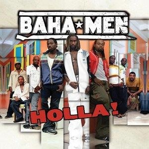 Альбом: Baha Men - Holla