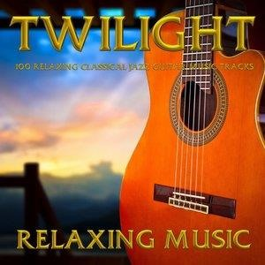 Альбом: Relaxing Music - Twilght - 100 Relaxing Classical Jazz Guitar Music Tracks