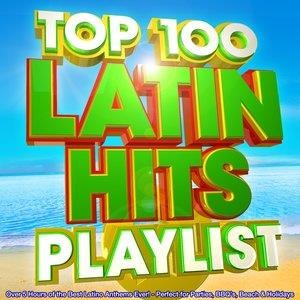 Альбом: Dance DJ - Top 100 Latin Hits Playlist - Over 5 Hours of the Best Latino Anthems Ever! - Perfect for Parties, Bbq's, Beach & Holidays