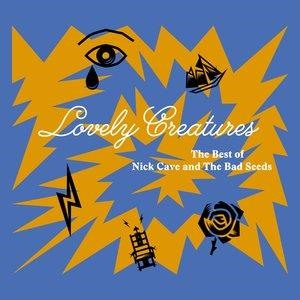 Альбом: Nick Cave & The Bad Seeds - Lovely Creatures - The Best of Nick Cave and The Bad Seeds (1984-2014)