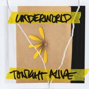 Альбом: Tonight Alive - Underworld