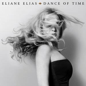 Альбом: Eliane Elias - Dance Of Time