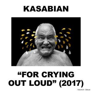 Альбом: Kasabian - For Crying Out Loud