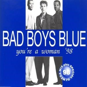 Альбом: Bad Boys Blue - You're A Woman '98