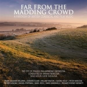 Альбом: The City Of Prague Philarmonic Orchestra - Far From The Madding Crowd - A Fantasia Of British Classical And Film Music