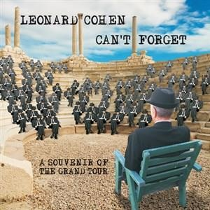 Альбом: Leonard Cohen - Can't Forget: A Souvenir of the Grand Tour