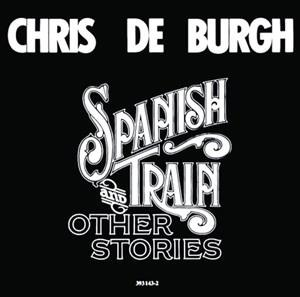 Альбом: Chris De Burgh - Spanish Train And Other Stories