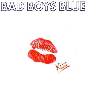Альбом: Bad Boys Blue - Kiss