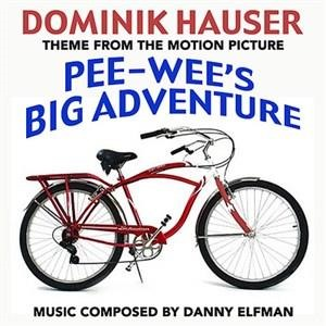 Альбом: Danny Elfman - Pee Wee's Big Adventure (Theme from the Motion Picture)