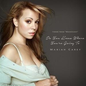 Альбом: Mariah Carey - Do You Know Where You're Going To