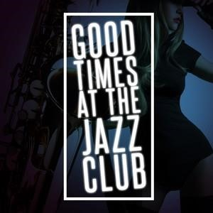 Альбом: Smooth Jazz - Good Times at the Jazz Club