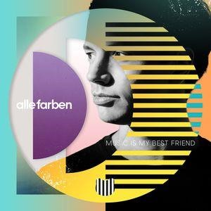Альбом: Alle Farben - Music Is My Best Friend