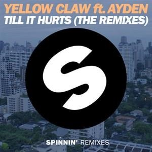 Альбом: Yellow Claw - Till It Hurts