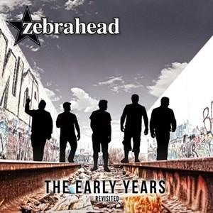 Альбом: Zebrahead - The Early Years - Revisited